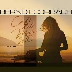 BERND LOORBACH - CAFE DEL MAR 2K18